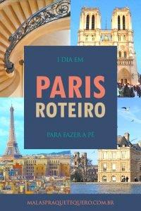 O que fazer em Paris - roteiro de viagem de 1 dia