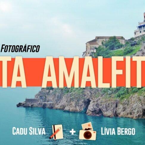 Um roteiro fotográfico pela Costa Amalfitana